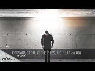 Corsair, Capture the Bass, Big Head and 007 - Live @ Breakpoint (07.09.2017)