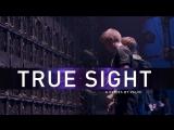 True Sight — Киевский мэйджор, тизер