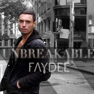Faydee альбом Unbreakable (Ep)