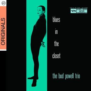 Bud Powell альбом Blues In The Closet