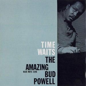 Bud Powell альбом Time Waits