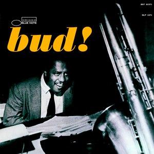 Bud Powell альбом The Amazing Bud Powell, Volume 3 - Bud! (Rudy Van Gelder Edition)