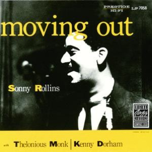 Sonny Rollins альбом Moving Out