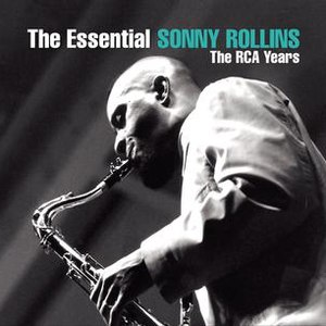 Sonny Rollins альбом The Essential Sonny Rollins: The RCA Years