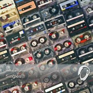 Messiah Project альбом Singles