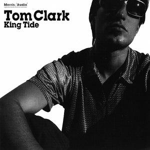 Tom Clark альбом King Tide