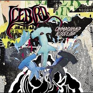 Icebird альбом Championship Bloodline