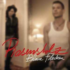 Rosenstolz альбом Blaue Flecken