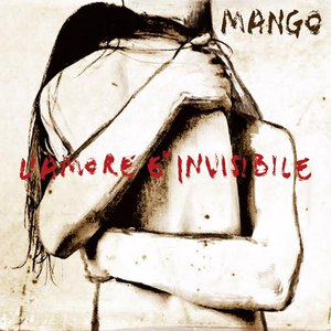 Альбом Mango L'amore è invisibile