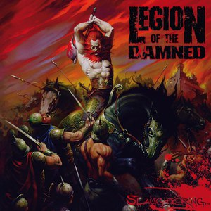 Legion of the Damned альбом Slaughtering...