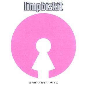 Limp Bizkit альбом Greatest Hitz