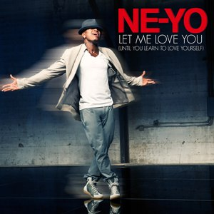 Ne-Yo альбом Let Me Love You (Until You Learn To Love Yourself)