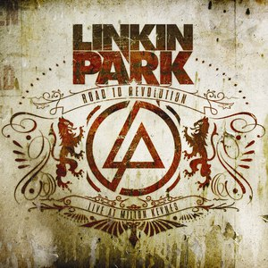Linkin Park альбом Road To Revolution: Live at Milton Keynes
