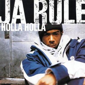 Ja Rule альбом Holla Holla