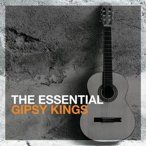 Gipsy Kings альбом The Essential Gipsy Kings