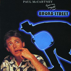 Paul McCartney альбом Give My Regards to Broad Street