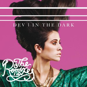 Dev альбом In The Dark (The Remixes)