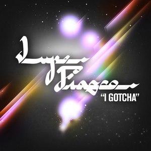Lupe Fiasco альбом I Gotcha