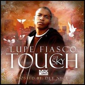 Lupe Fiasco альбом Touch The Sky