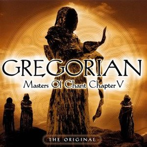 Gregorian альбом Masters of Chant, Chapter V