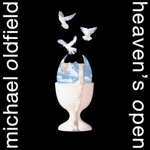 MIKE OLDFIELD альбом Heaven's Open