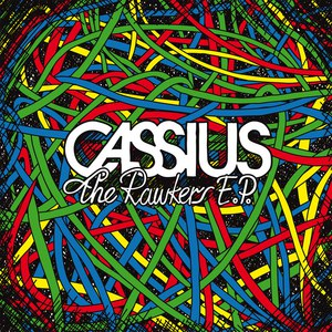 Cassius альбом The Rawkers EP