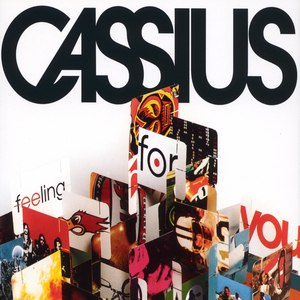 Cassius альбом Feeling For You