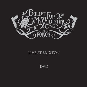 Bullet for My Valentine альбом Live At Brixton