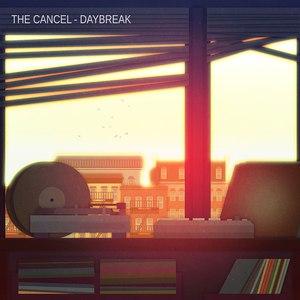 The Cancel альбом Daybreak