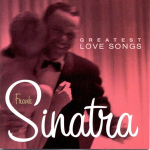 Frank Sinatra альбом Greatest Love Songs