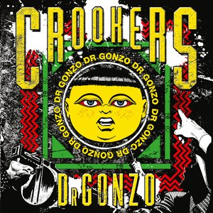 Crookers альбом Dr Gonzo