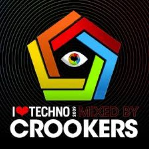 Crookers альбом I Love Techno 2009