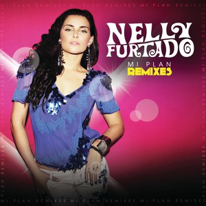 Nelly Furtado альбом Mi Plan Remixes