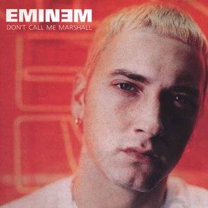 Eminem альбом Don't Call Me Marshall