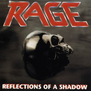 Rage альбом Reflections Of A Shadow