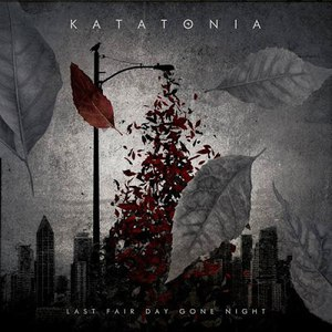 Katatonia альбом Last Fair Day Gone Night