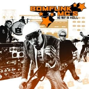 Bomfunk MC's альбом No Way In Hell