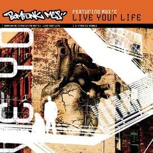 Bomfunk MC's альбом Live Your Life
