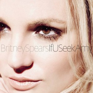 Britney Spears альбом If U Seek Amy