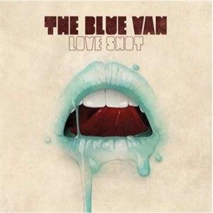 The Blue Van альбом Love Shot (Deluxe Edition)