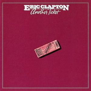 Eric Clapton альбом Another Ticket