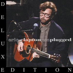 Eric Clapton альбом Unplugged [Deluxe]