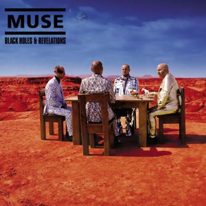Muse альбом Black Holes And Revelations (Updated 09 version)
