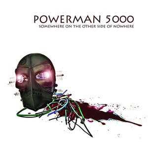 Powerman 5000 альбом Somewhere On The Other Side Of Nowhere