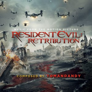 Tomandandy альбом Resident Evil: Retribution (Music from the Motion Picture)