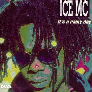 ICE MC альбом It's a Rainy Day
