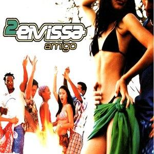 2 Eivissa альбом Amigo