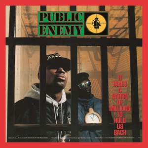 Public Enemy альбом It Takes A Nation Of Millions To Hold Us Back (Deluxe Edition)