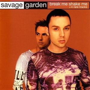 Savage Garden альбом Break Me Shake Me