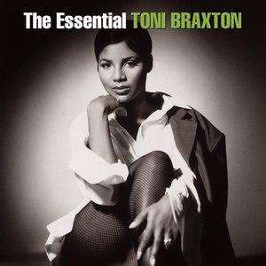Toni Braxton альбом The Essential Toni Braxton